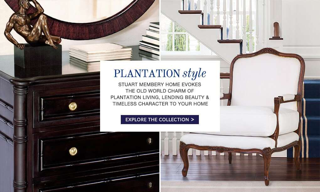 PLANTATION STYLE - STUART MEMBERY HOME COLLECTION